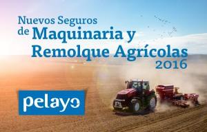 Pelayo seguros maquinaria Agricola feb 16