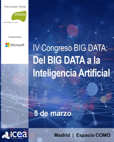 Icea organiza en Madrid el IV Congreso de Big Data