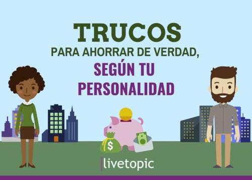 Trucos para ahorrar de verdad con Livetopic