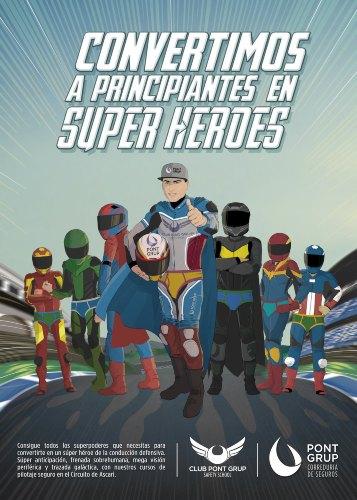 Pont Grup convierte a principiantes en superhéroes
