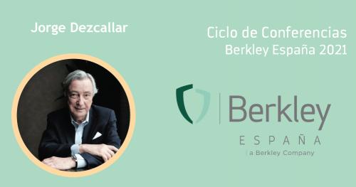 Berkley organiza una conferencia de Jorge Dezcallar. Noticias de seguros