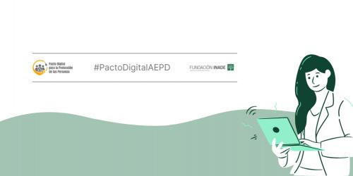 Fundación Inade firma el Pacto Digital. Noticias de seguros.