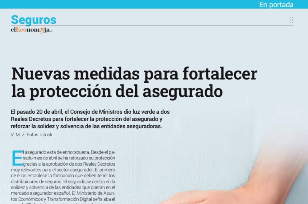 Nuevas medidas para fortalecer la protección del asegurado. Noticias de seguros