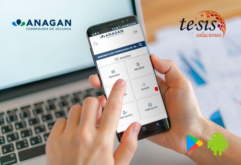 ANAGAN Correduría lanza una aplicación para la consulta y gestión de los seguros de sus clientes desarrollada por Te-Sis Soluciones.