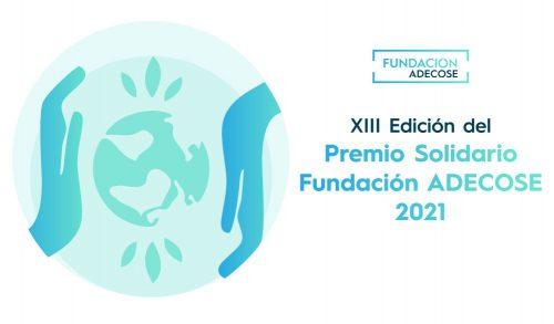 Fundación ADECOSE abre el plazo de candidaturas al Premio Solidario 2021.