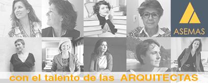 ASEMAS apoya el talento de las mujeres arquitectas y da visibilidad a sus proyectos.